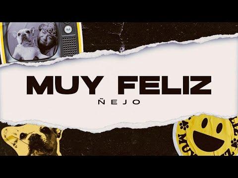Muy Feliz (Official Video)