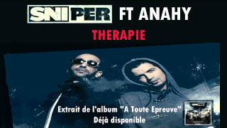 Sniper - Thérapie (ft. Anahy)