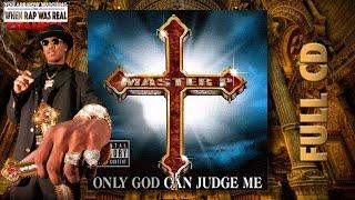 getlinkyoutube.com-Master P -  Only God Can Judge Me [Full Album] Cd Quality