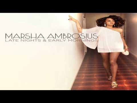 03 Late Nights &amp; Early Mornings - Marsha Ambrosius