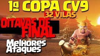 getlinkyoutube.com-OITAVAS DE FINAL COPA CV9 CLASH OF CLANS! (participação PIERRO, MINEIRO COC E DOUG)