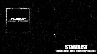 getlinkyoutube.com-Stardust - Music sounds better with you (original mix)