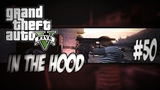 getlinkyoutube.com-GTA In The Hood Ep #50 (HD)