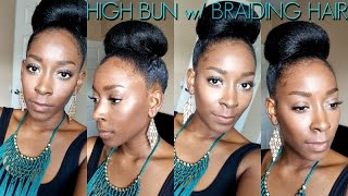 getlinkyoutube.com-High Bun w/ Braiding Hair | Ep. 2 | Fall/Winter Protective Style Series | Michel Dione