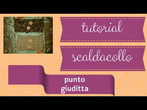 tutorial uncinetto  scaldacollo punto giuditta