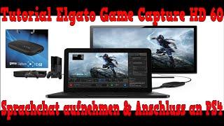 getlinkyoutube.com-Sprachchat aufnehmen Elgato HD 60 & Anschluss an die PS4 [Tutorial][Deutsch]