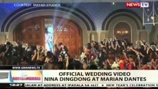 BT: Official wedding video nina Dingdong at Marian Dantes