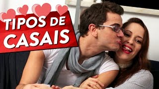 getlinkyoutube.com-TIPOS DE CASAIS Pt. 1