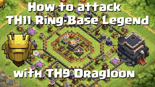How to attack TH11 Ring/Donut Base TH9 Dragloon & low heroes? | TH9 Titan Gameplay | Quantum´s 8.9