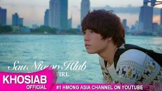 getlinkyoutube.com-Sau Ntawv Hlub - Dragon Fire (Official Video) [HMOMG 2015-16]
