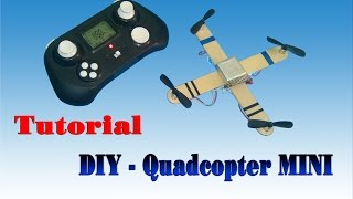 getlinkyoutube.com-[Tutorial] DIY Quadcopter MINI From Transmitte,  Receiver Quadcopter old