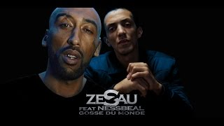 Zesau - Gosse du monde (ft. Nessbeal )
