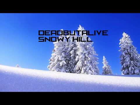 DJ DBA- Snowy Hill [HD]