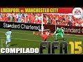 FIFA 15: LiverpooI vs. Manchester City Compilado