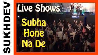 SUBAH HONE NA DE