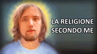 getlinkyoutube.com-La Religione - secondo me