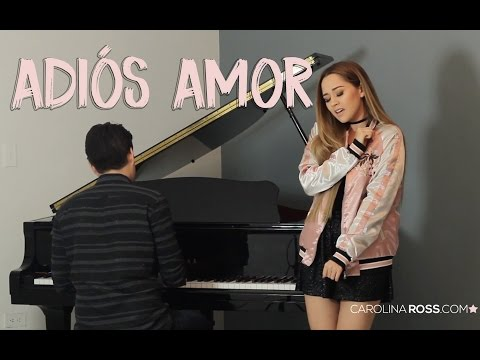 adios amor de carolina ross Letra y Video