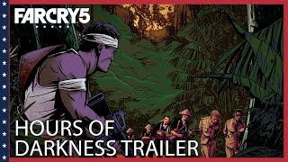 Far Cry 5 - Hours of Darkness Launch Trailer