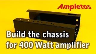 getlinkyoutube.com-Build the chassis for 400 Watt amplifier