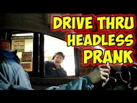 Drive Thru Headless Prank