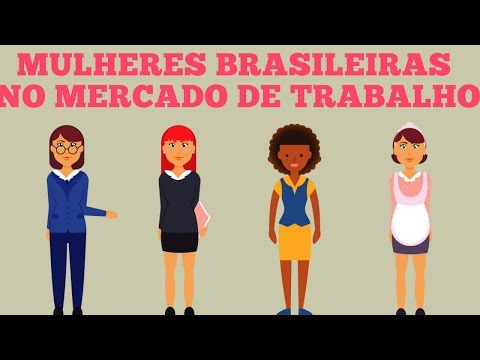 Mulheres brasileiras no mercado de trabalho