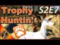 Let's Go Trophy Huntin' | S2E7 | theHunter Classic 2018