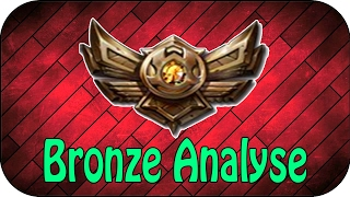 getlinkyoutube.com-LOL - BRONZE ELO ANALYSE - SEASON 7