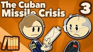 Cuban Missile Crisis - Black Saturday - Extra History - #3