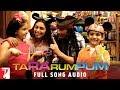Ta Ra Rum Pum - Full Song Audio   Shaan   Mahalaxmi Iyer   Sneha & Shravan Suresh   Vishal & Shekhar