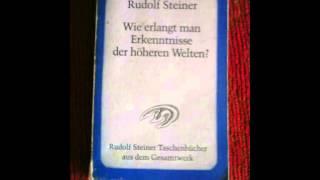 getlinkyoutube.com-Rudolf Steiner: 1. Wie erlangt man Erkenntnisse der höheren Welten? - 1. Bedingungen
