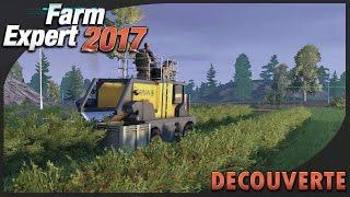 Farm Expert 2017 | Découverte (après le live ^^)