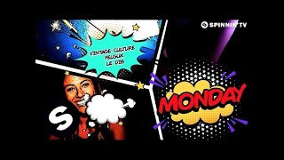 Vintage Culture & Felguk & Le Dib - Monday (Official Lyric Video)