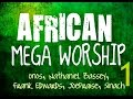 African Mega Worship Volume 1 | 2016 | **Gospel Inspiration.TV**