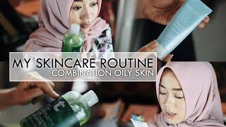 getlinkyoutube.com-MY SKINCARE ROUTINE (Oily Combination Skin ) | Cheryl Raissa
