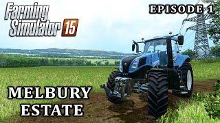getlinkyoutube.com-Let's Play Farming Simulator 2015 | Melbury Estate | Episode 1