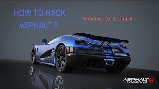 getlinkyoutube.com-How to HACK Asphalt 8: Airborne on PC. Windows 10/8/8.1
