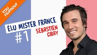 getlinkyoutube.com-SEBASTIEN GIRAY - Élu Mister France ! part.1