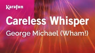 Karaoke Careless Whisper - George Michael *