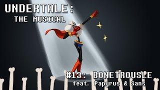 getlinkyoutube.com-Undertale the Musical - Bonetrousle