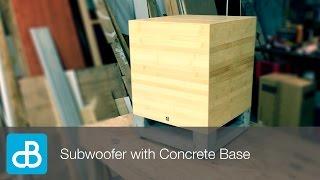 getlinkyoutube.com-Subwoofer Build with Concrete Base - by SoundBlab