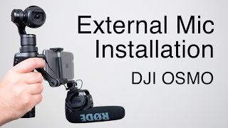 getlinkyoutube.com-DJI OSMO: How to install an external microphone