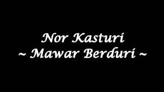 getlinkyoutube.com-Nor Kasturi - Mawar Berduri (High Quality)