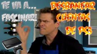 getlinkyoutube.com- TUTORIAL DESBANEAR CUENTAS DE PS3 MUY FACIL 