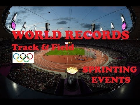 Track & Field World Records in Sprinting Events