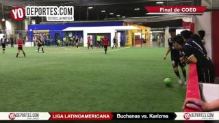 Buchanas vs. Karizma Final COED Liga Latinoamericana