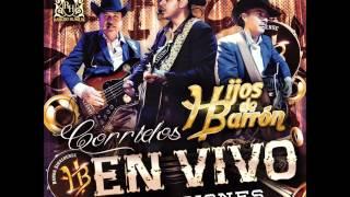getlinkyoutube.com-Hijos de Barron - En Vivo con su banda Sinaloense (Disco Completo) 2015