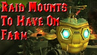 getlinkyoutube.com-Raid Mounts To Have On Farm