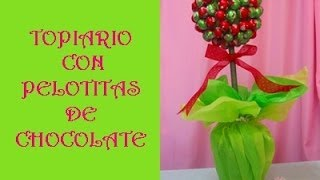 getlinkyoutube.com-TUTORIAL:TOPIARIO CON PELOTITAS DE CHOCOLATES