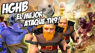 getlinkyoutube.com-HGHB - EL MEJOR ATAQUE ACTUAL PARA TH9 | ESTRATEGIA IMPARABLE HEALER - GIANT - HOG - BOWLER