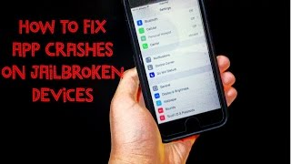 getlinkyoutube.com-How To Fix App Crashes On Jailbroken iOS Devices (Apps Existing Out From Themselves)